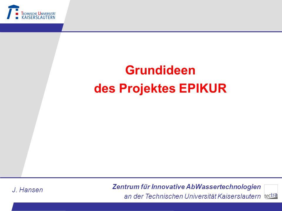 Grundideen des Projektes EPIKUR