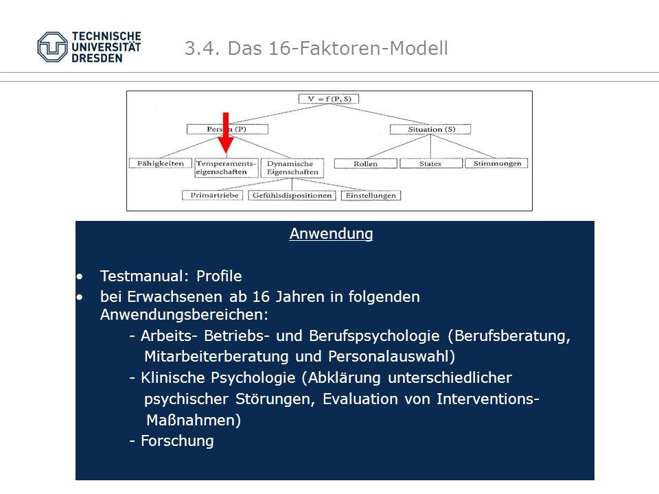 3.4. Das 16-Faktoren-Modell Anwendung Testmanual: Profile