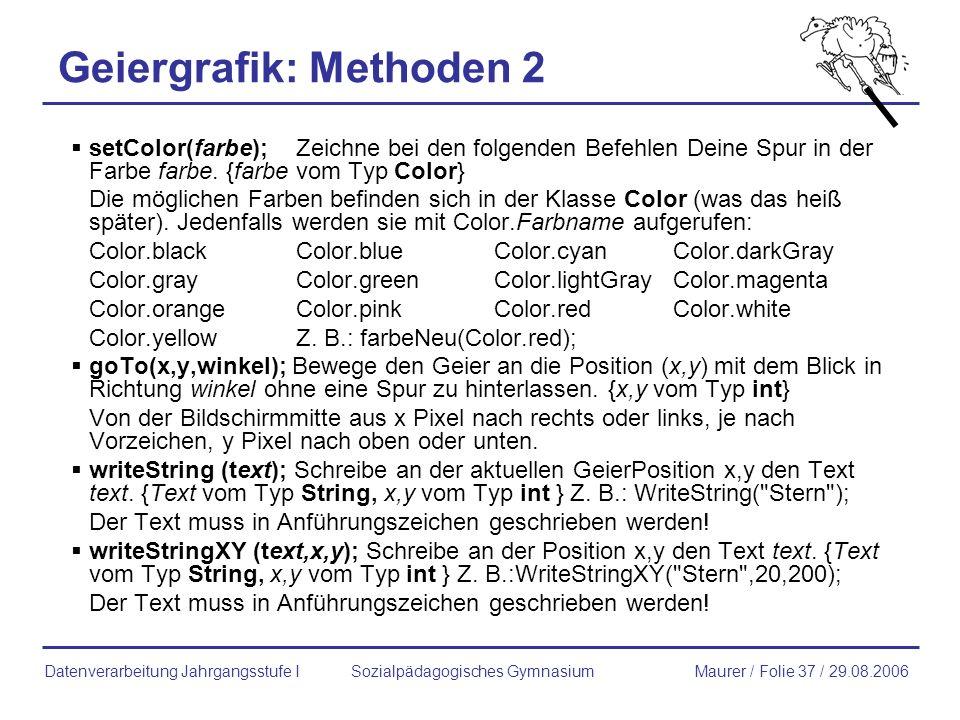 Geiergrafik: Methoden 2