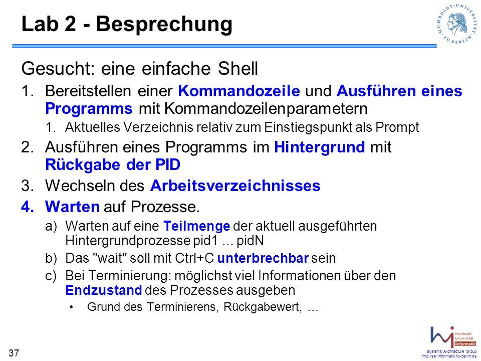 Lab 2 - Besprechung Gesucht: eine einfache Shell