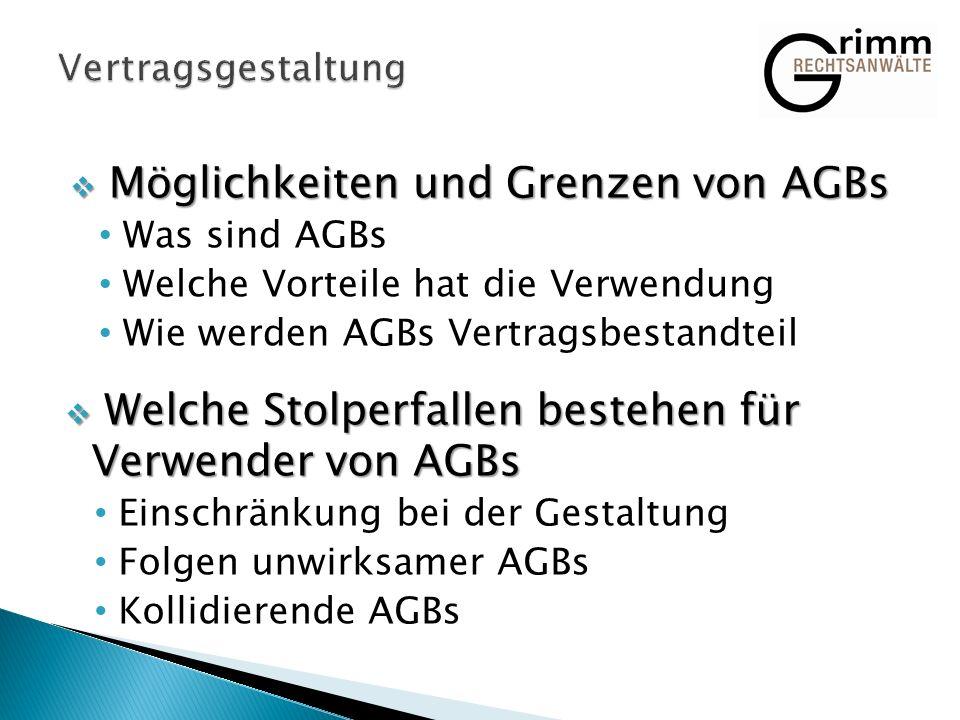 Möglichkeiten und Grenzen von AGBs