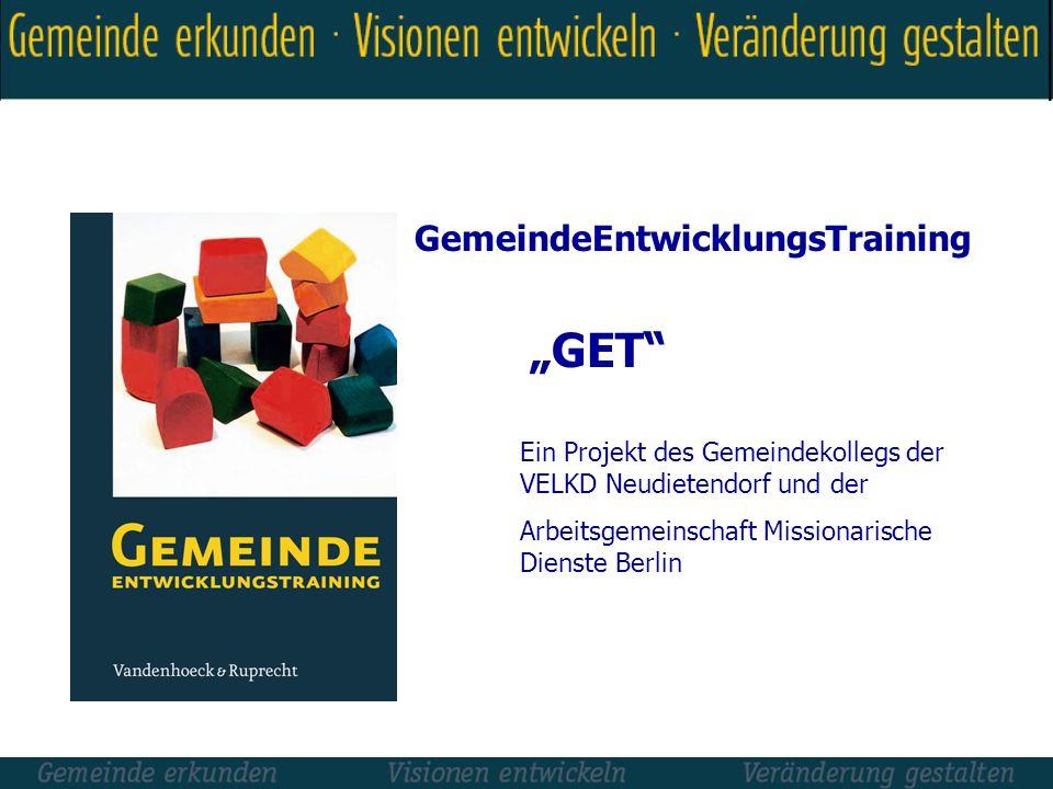 """""""GET GemeindeEntwicklungsTraining"""