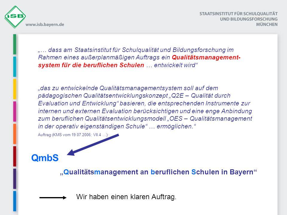 """QmbS """"Qualitätsmanagement an beruflichen Schulen in Bayern"""