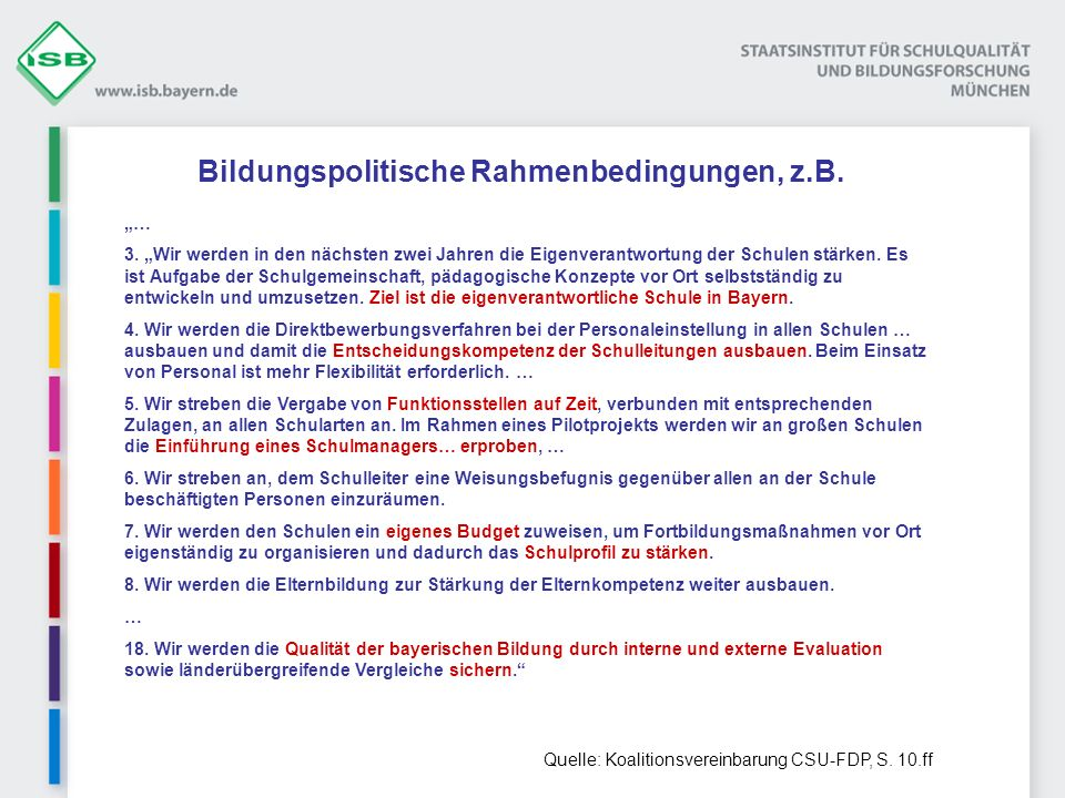 Bildungspolitische Rahmenbedingungen, z.B.