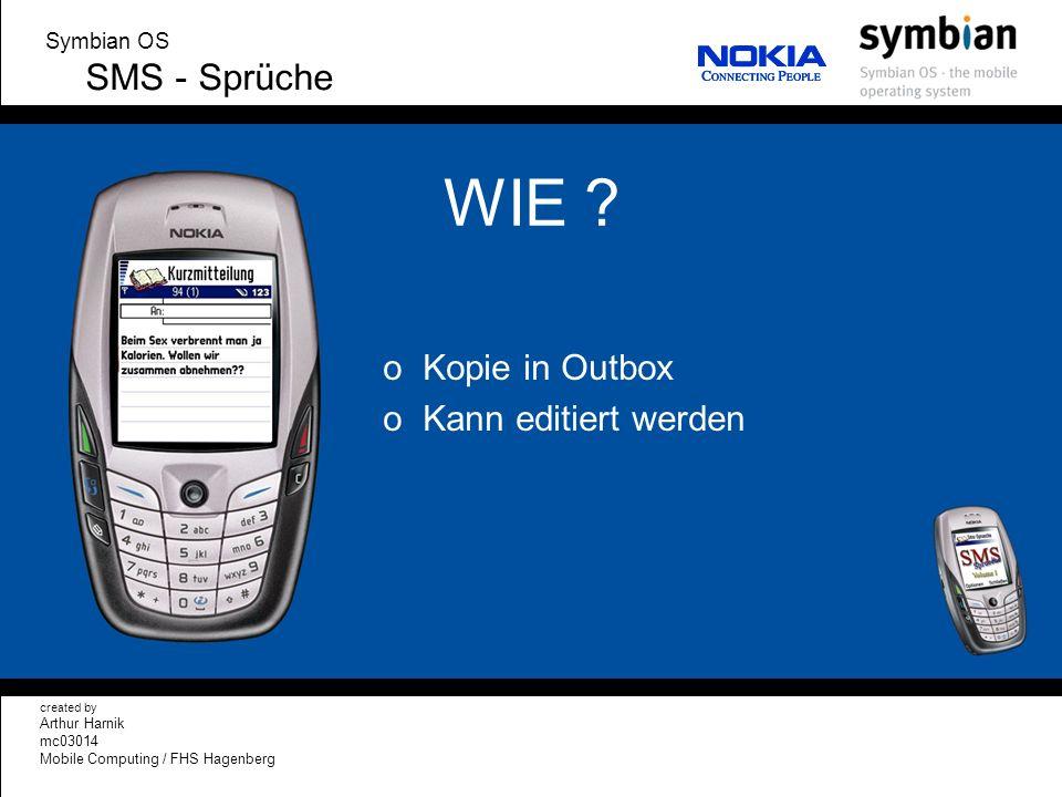 WIE SMS - Sprüche Kopie in Outbox Kann editiert werden Symbian OS