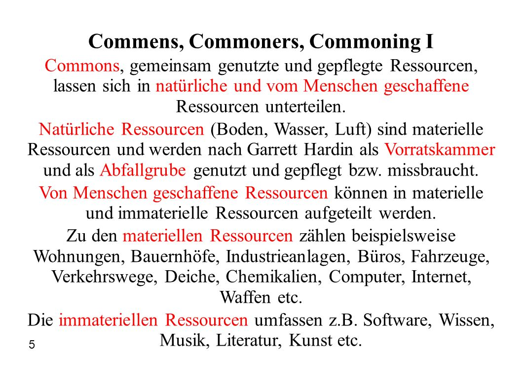 Commens, Commoners, Commoning I