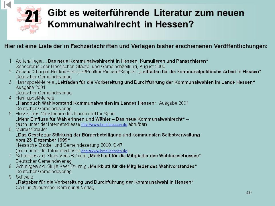 21 Gibt es weiterführende Literatur zum neuen Kommunalwahlrecht in Hessen