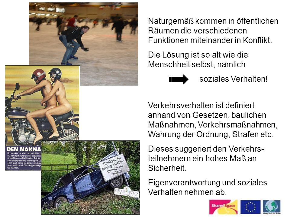 Naturgemäß kommen in öffentlichen Räumen die verschiedenen Funktionen miteinander in Konflikt.