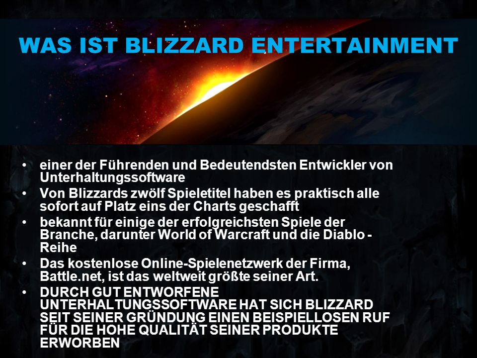 WAS IST BLIZZARD ENTERTAINMENT