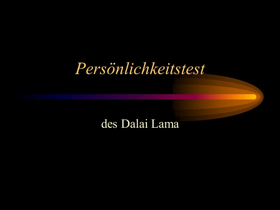 Persönlichkeitstest des Dalai Lama