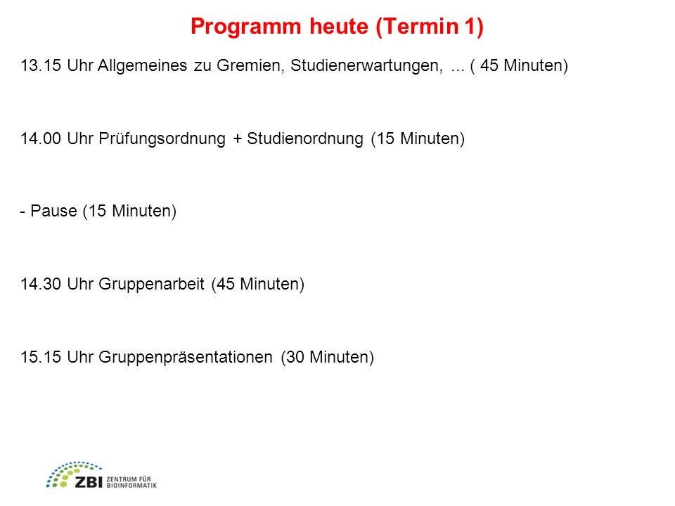 Programm heute (Termin 1)