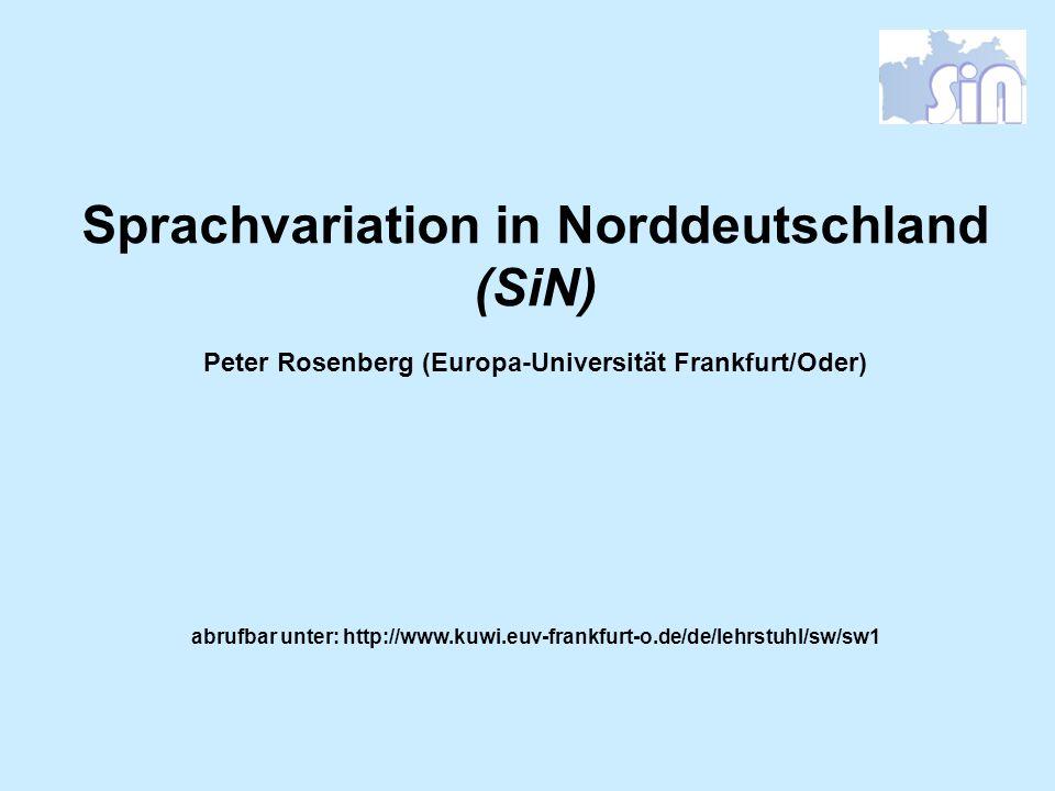 Sprachvariation in Norddeutschland (SiN)
