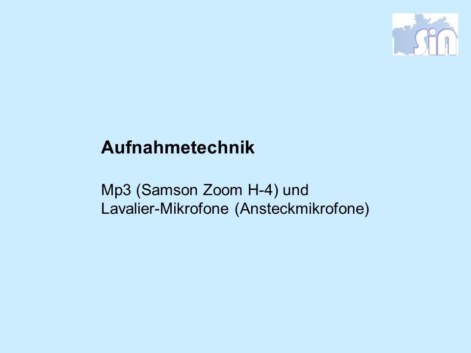 Aufnahmetechnik Mp3 (Samson Zoom H-4) und
