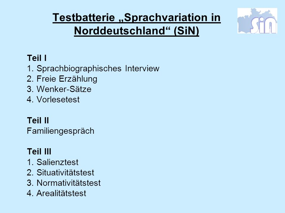 """Testbatterie """"Sprachvariation in Norddeutschland (SiN)"""
