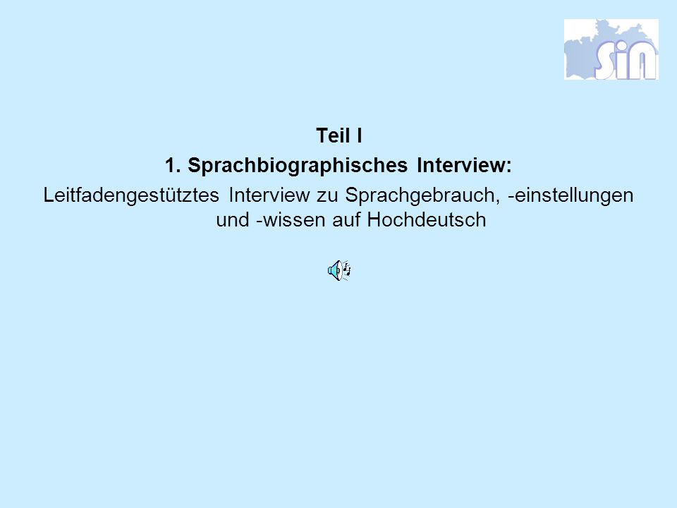 1. Sprachbiographisches Interview: