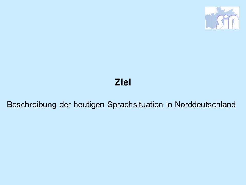 Beschreibung der heutigen Sprachsituation in Norddeutschland