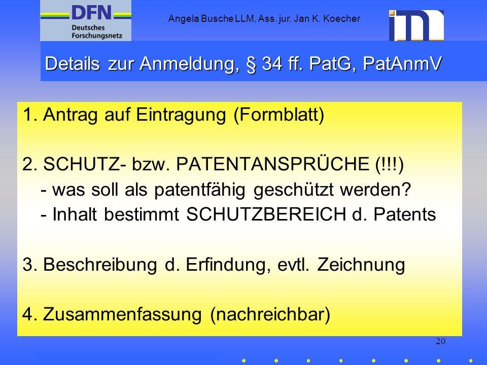 Details zur Anmeldung, § 34 ff. PatG, PatAnmV