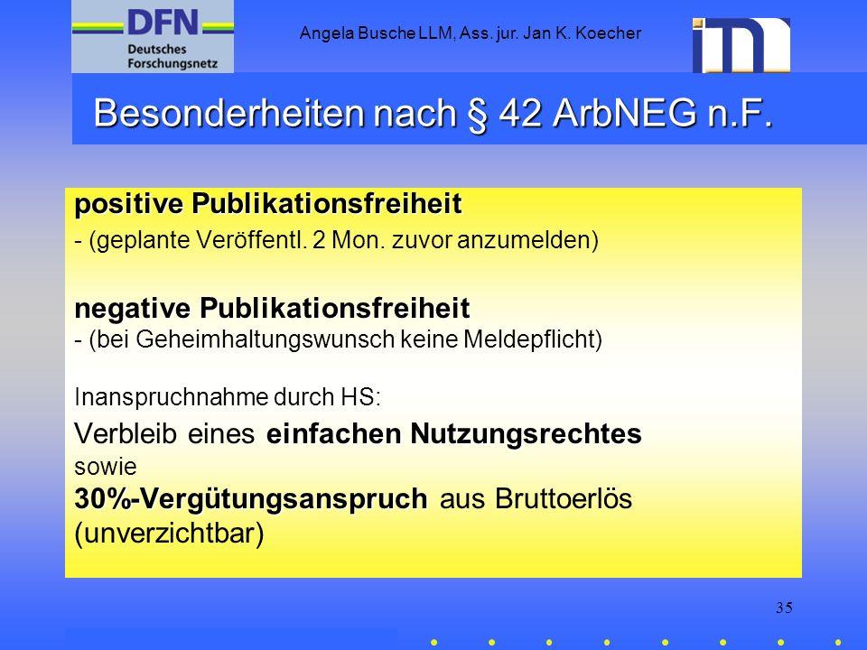 Besonderheiten nach § 42 ArbNEG n.F.