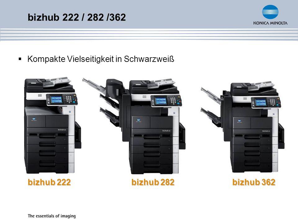 bizhub 222 / 282 /362 Kompakte Vielseitigkeit in Schwarzweiß