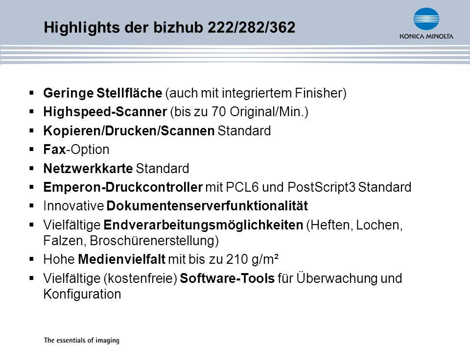 Highlights der bizhub 222/282/362