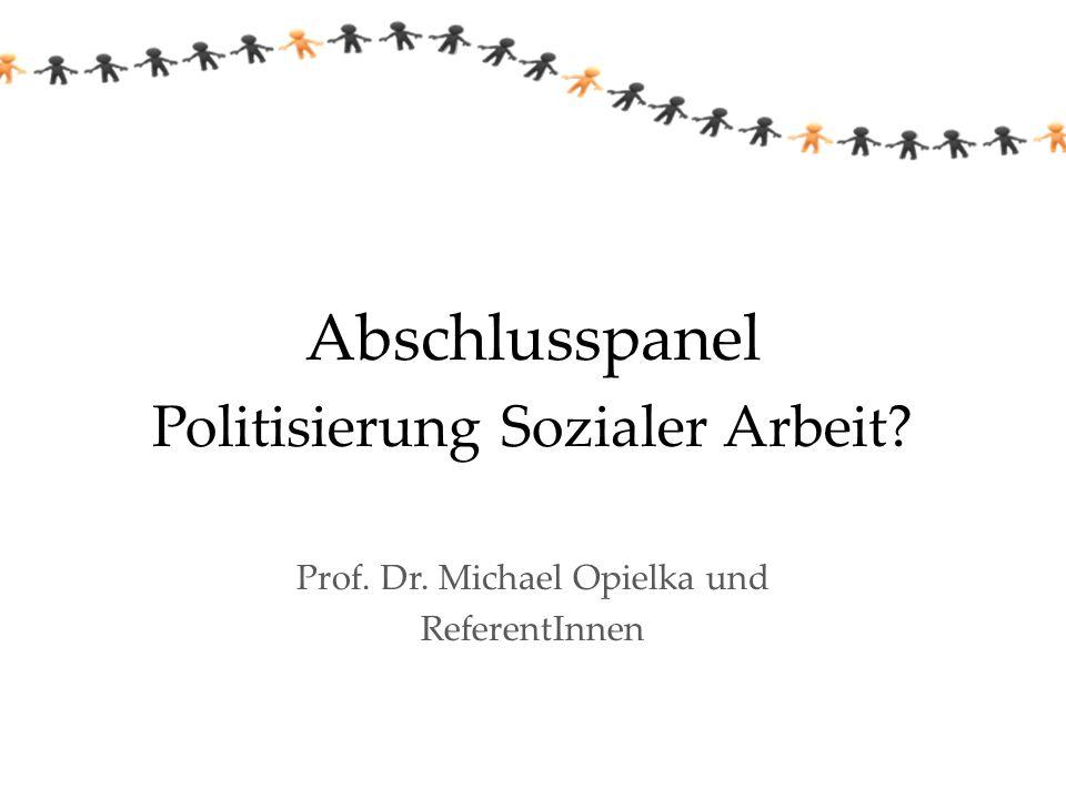 Abschlusspanel Politisierung Sozialer Arbeit