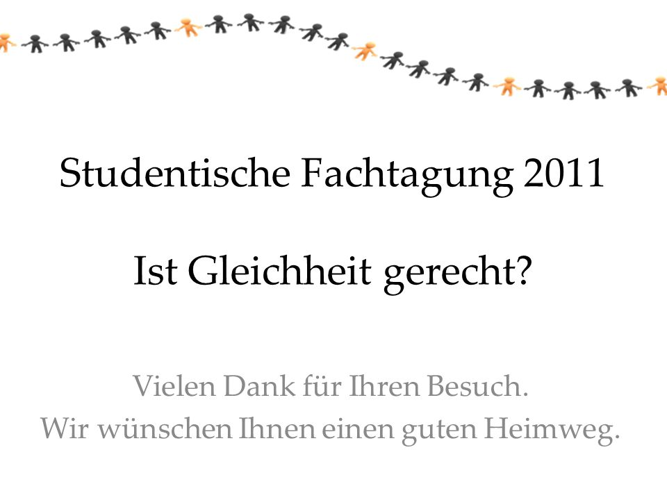 Studentische Fachtagung 2011 Ist Gleichheit gerecht