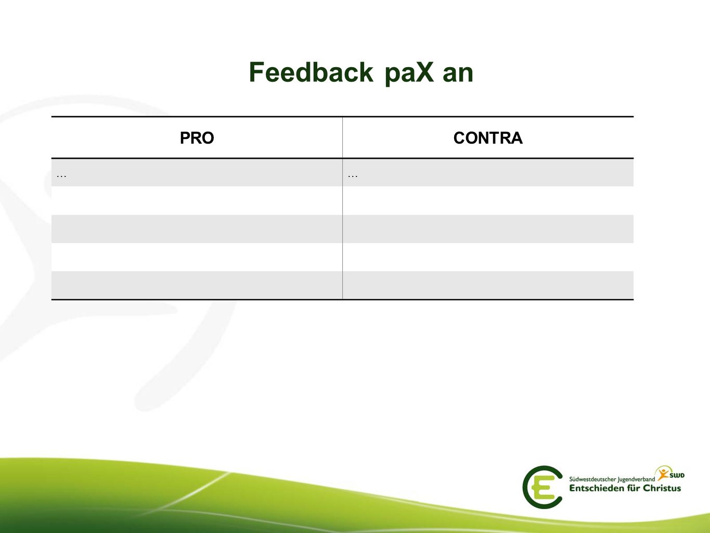 Feedback paX an PRO CONTRA ...
