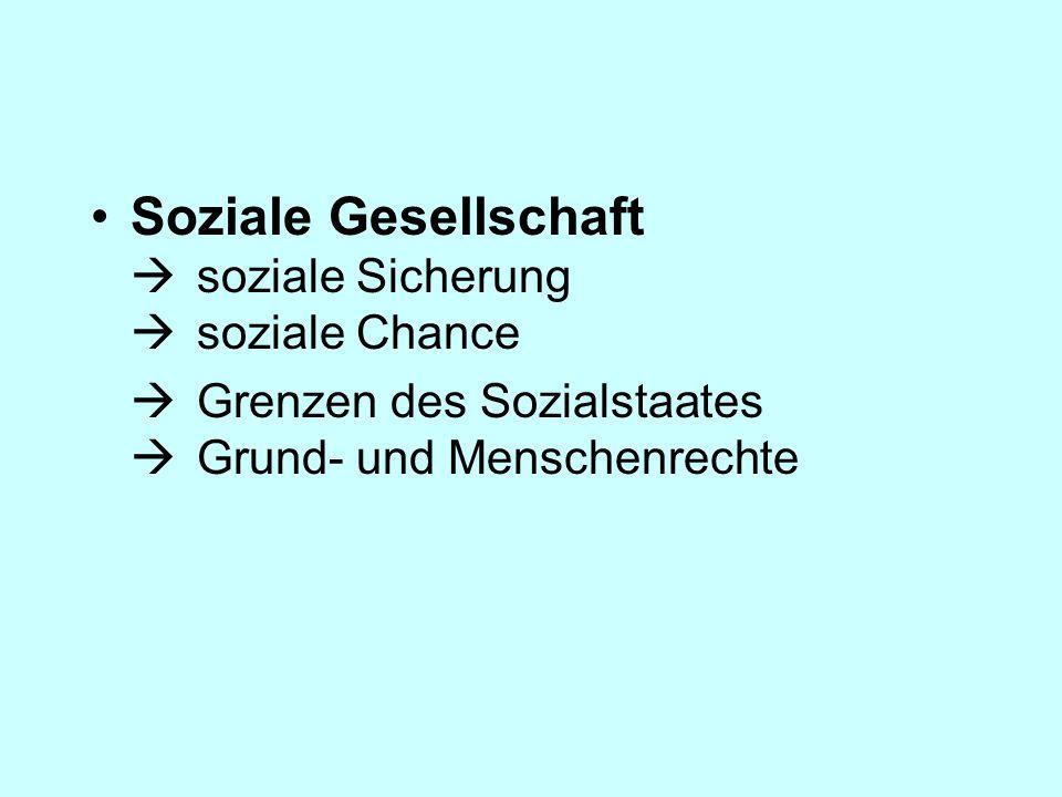 Soziale Gesellschaft  soziale Sicherung  soziale Chance