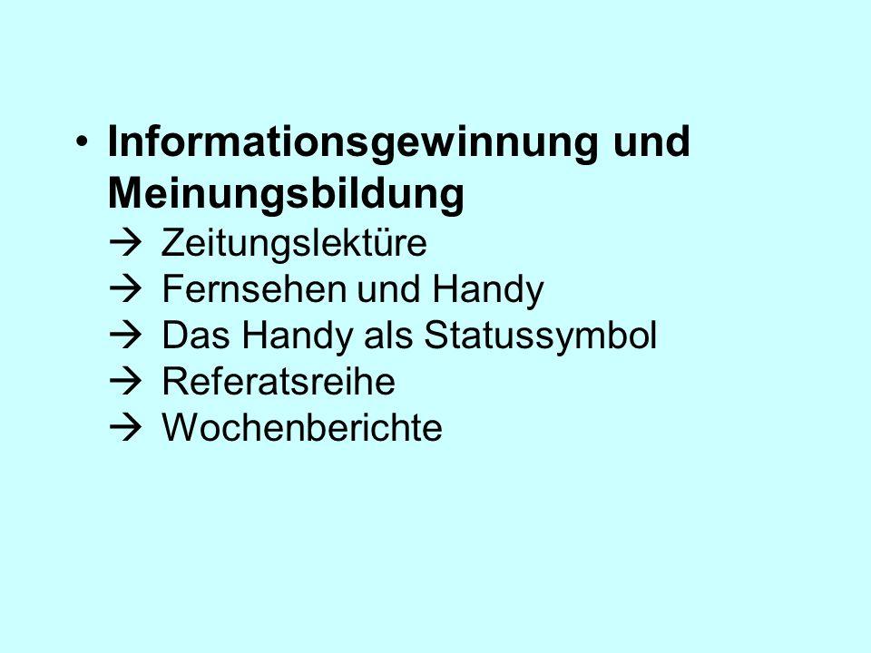 Informationsgewinnung und Meinungsbildung . Zeitungslektüre 