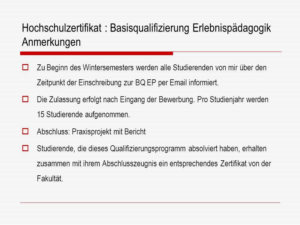 Hochschulzertifikat : Basisqualifizierung Erlebnispädagogik Anmerkungen