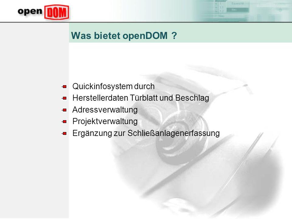Was bietet openDOM Quickinfosystem durch