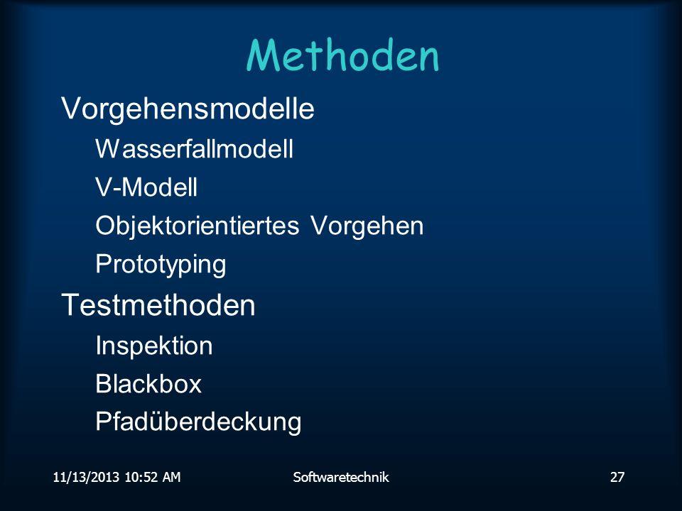 Methoden Vorgehensmodelle Testmethoden Wasserfallmodell V-Modell