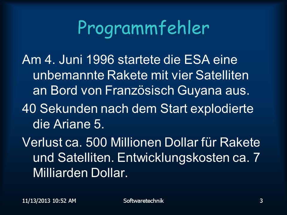 Programmfehler Am 4. Juni 1996 startete die ESA eine unbemannte Rakete mit vier Satelliten an Bord von Französisch Guyana aus.