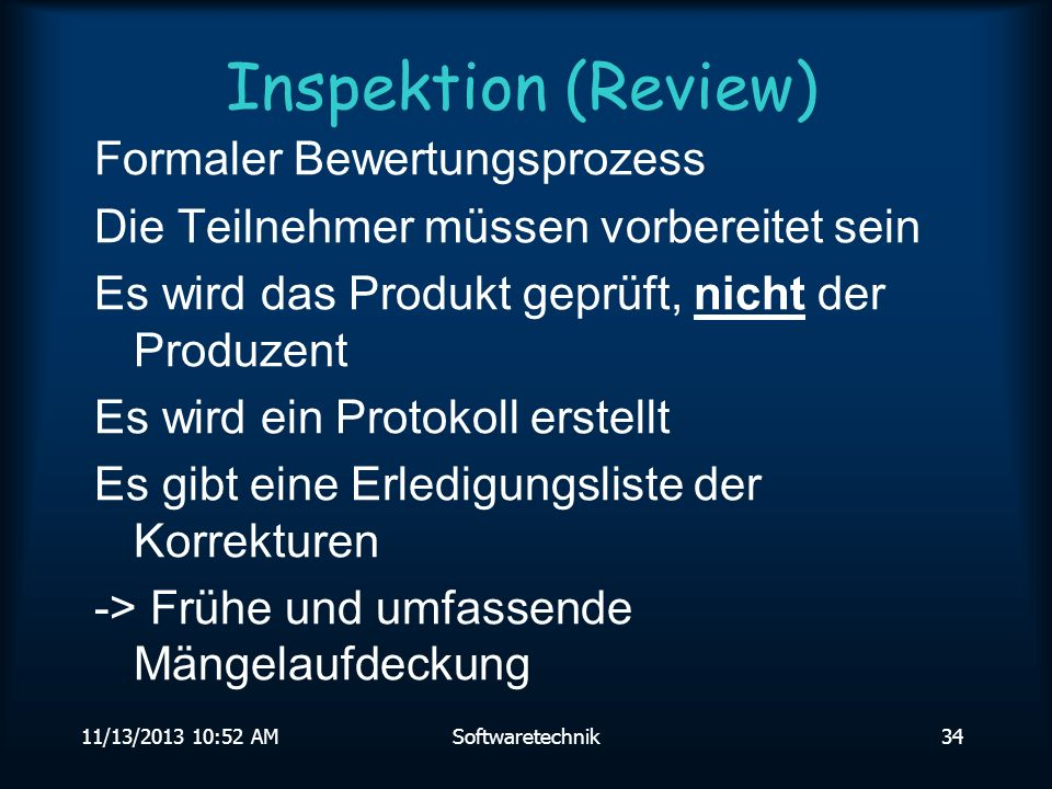 Inspektion (Review) Formaler Bewertungsprozess