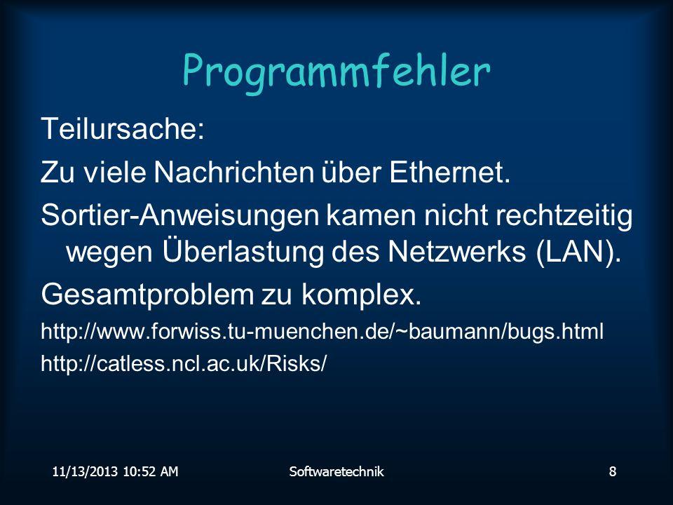 Programmfehler Teilursache: Zu viele Nachrichten über Ethernet.