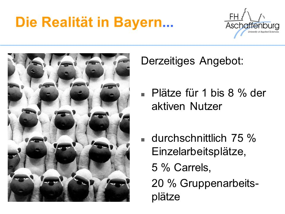 Die Realität in Bayern... Derzeitiges Angebot: