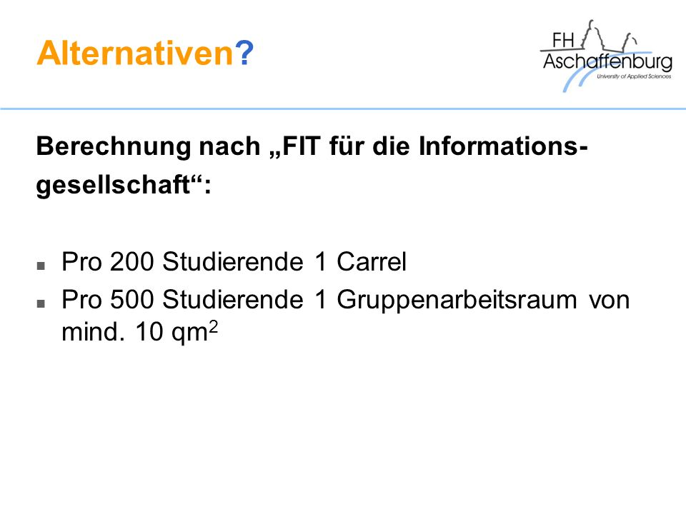 "Alternativen Berechnung nach ""FIT für die Informations-"