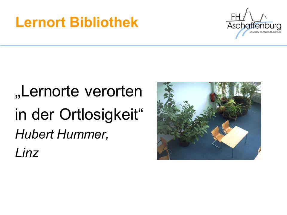 """""""Lernorte verorten in der Ortlosigkeit Lernort Bibliothek"""