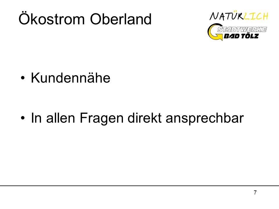 Ökostrom Oberland Kundennähe In allen Fragen direkt ansprechbar