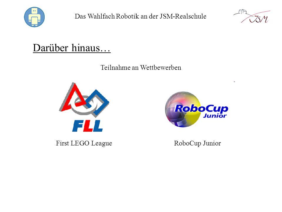 Darüber hinaus… Das Wahlfach Robotik an der JSM-Realschule