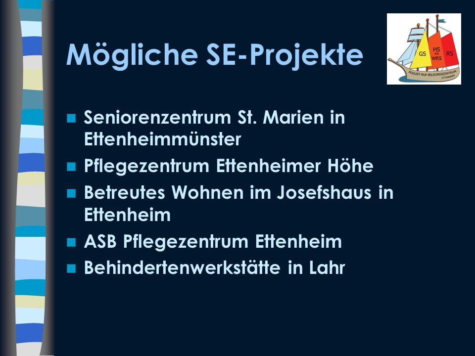 Mögliche SE-Projekte Seniorenzentrum St. Marien in Ettenheimmünster
