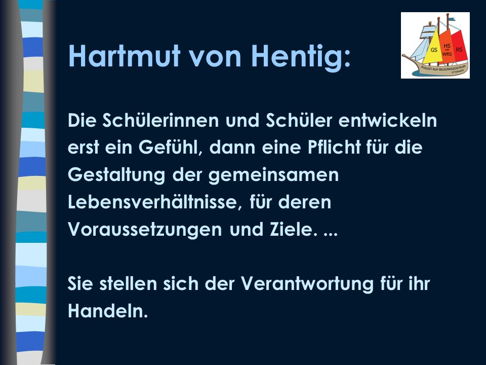 Hartmut von Hentig: Die Schülerinnen und Schüler entwickeln