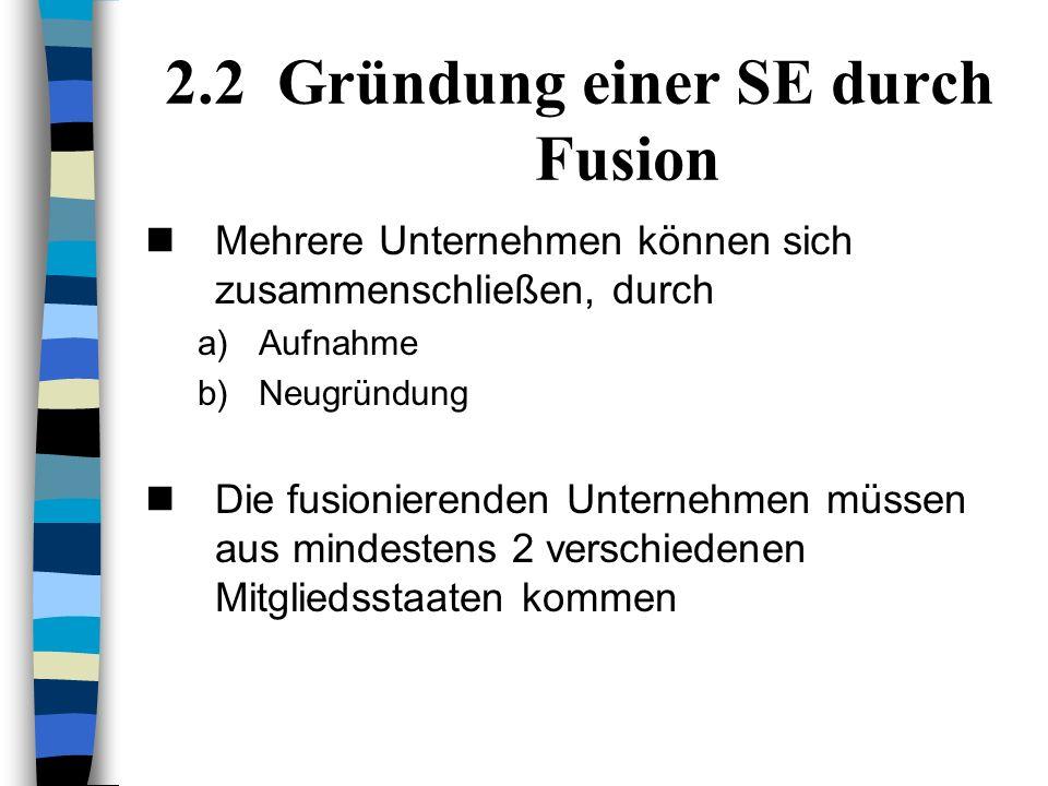 2.2 Gründung einer SE durch Fusion