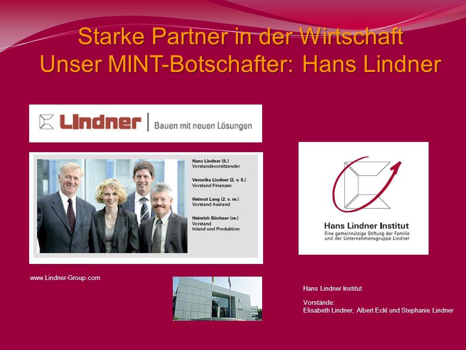 Starke Partner in der Wirtschaft Unser MINT-Botschafter: Hans Lindner