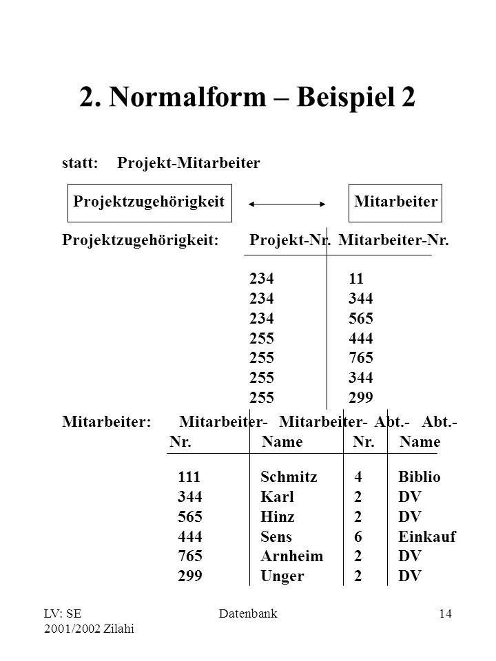 2. Normalform – Beispiel 2 statt: Projekt-Mitarbeiter