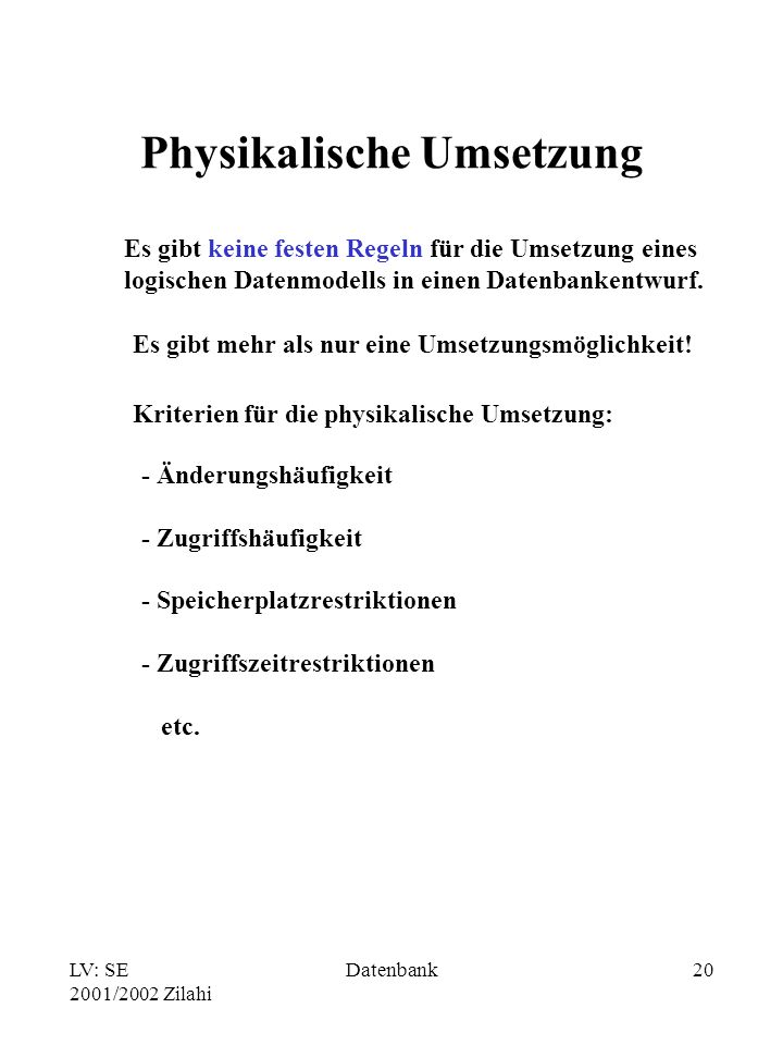 Physikalische Umsetzung
