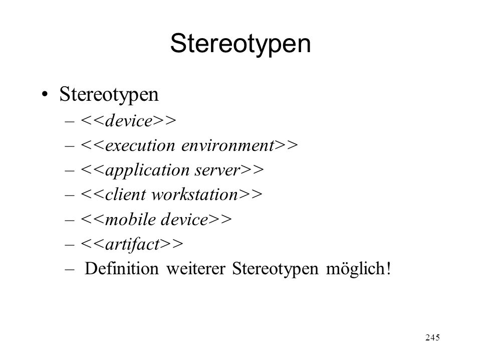 Stereotypen Stereotypen <<device>>