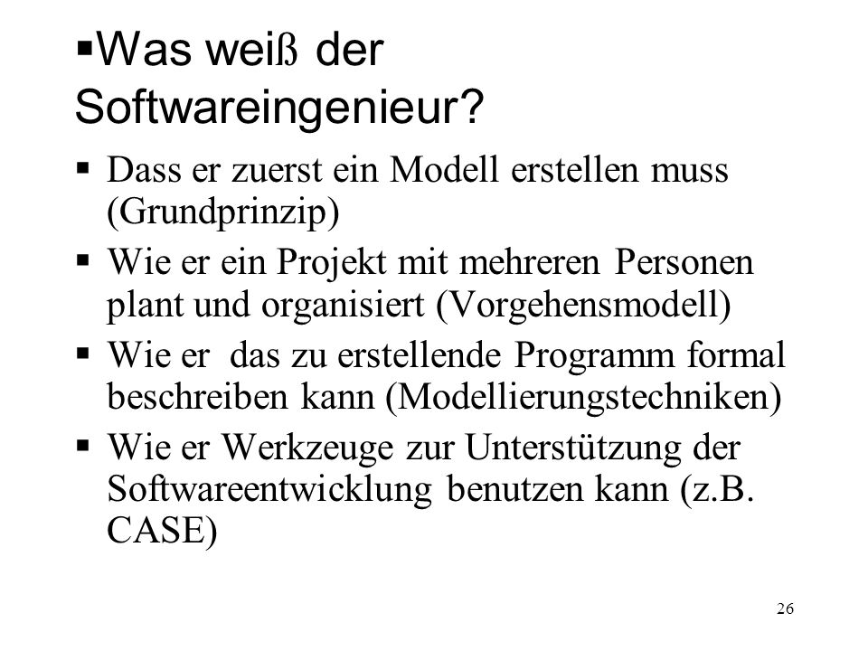 Was weiß der Softwareingenieur