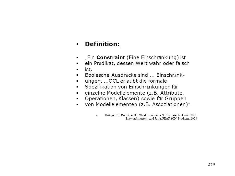 """Definition: """"Ein Constraint (Eine Einschränkung) ist"""