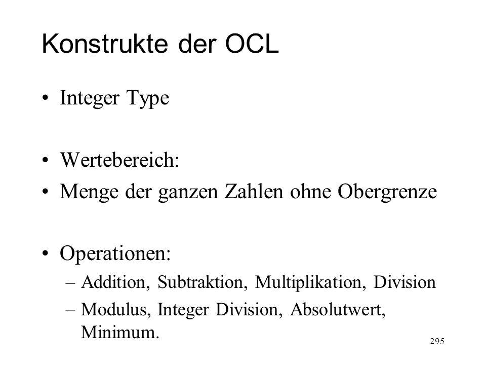Konstrukte der OCL Integer Type Wertebereich: